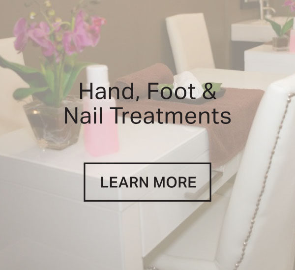 Hand, Foot & Nail Treatments